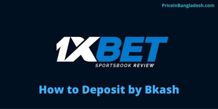 How to Deposit 1xBet by Bkash